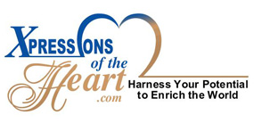 XpressionsoftheHeart.com - Harness your potential to enrich the world.