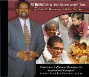 Fatherless - Strong Nurturing Men